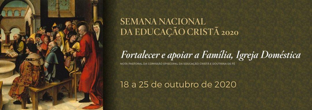 Palavra do Nosso Arcebispo: Semana Nacional da Educação Cristã