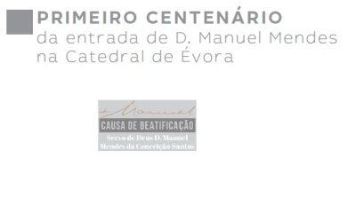 Centenário/Causa de Beatificação: Manuel Mendes e o seu irmão Joaquim