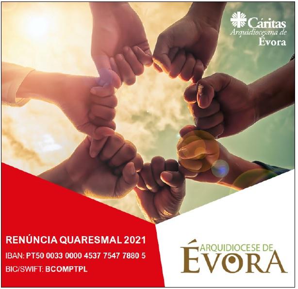 Renúncia Quaresmal 2021: Ajude a Cáritas Arquidiocesana de Évora