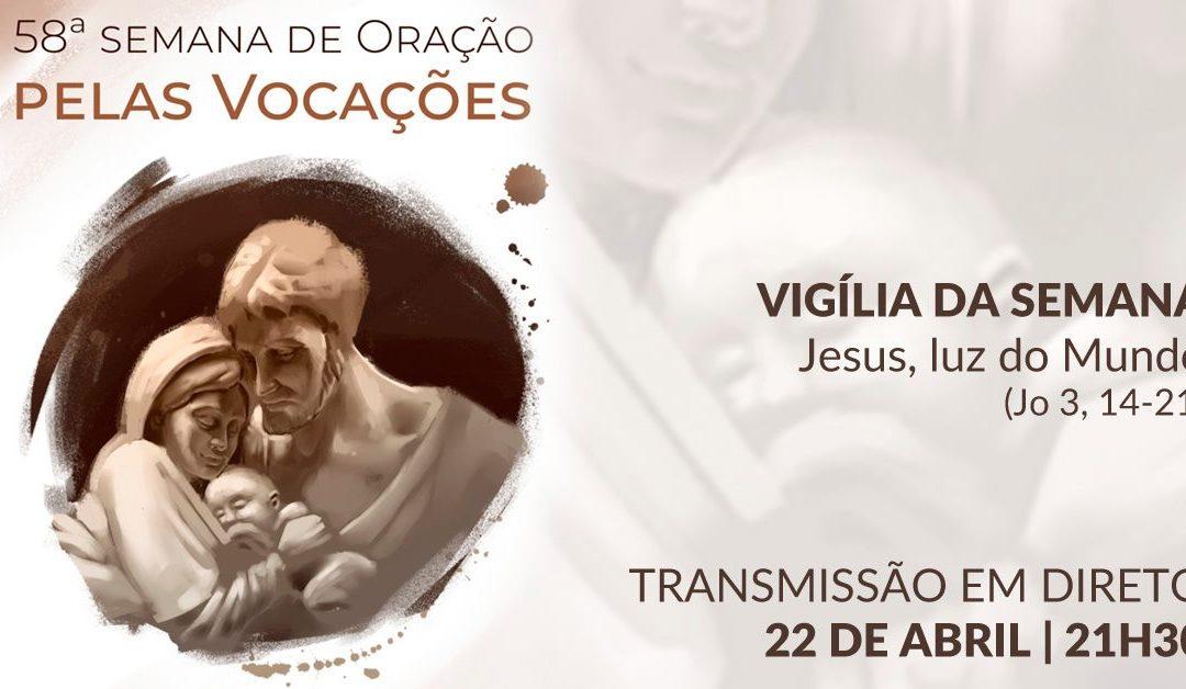 22 de abril, às 21h30, com transmissão: Vigília de Oração pelas Vocações