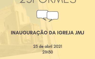 23 de abril, às 21h30, em directo: Inauguração da Igreja JMJ da Arquidiocese de Évora