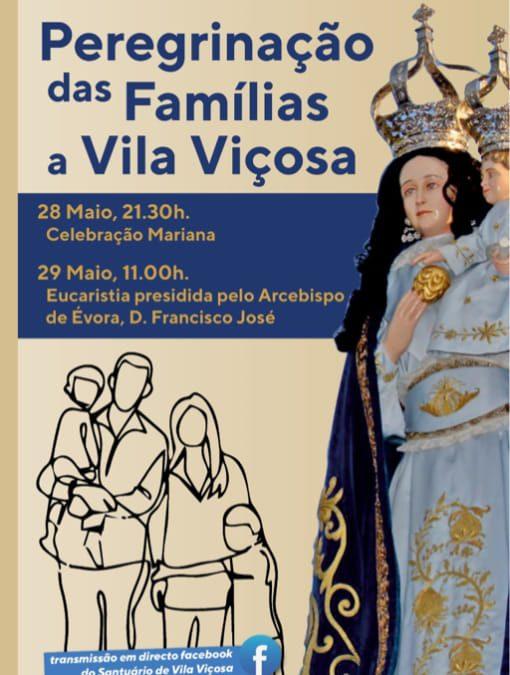 29 de Maio: Eucaristia da Peregrinação diocesana das Famílias ao Solar da Padroeira
