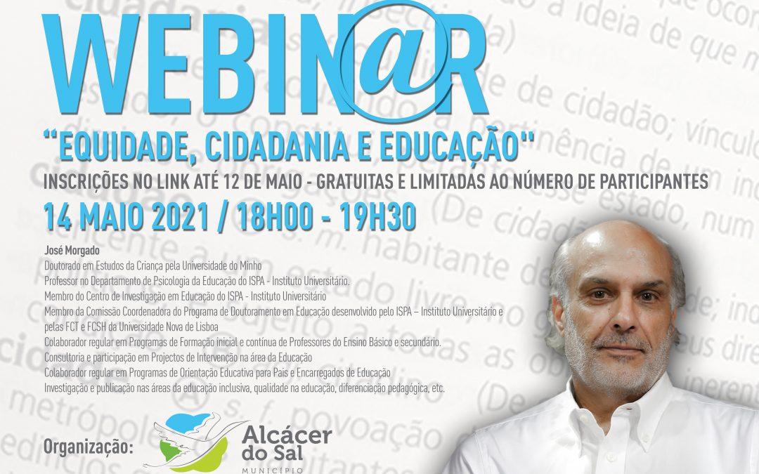 """Câmara Municipal de Alcácer do Sal promove webinar """"Equidade, Cidadania e Educação"""""""