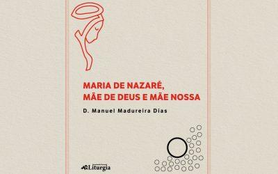 «Maria de Nazaré» é o novo livro de D. Manuel Madureira Dias