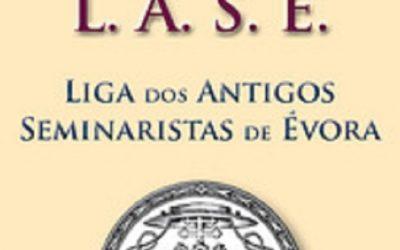 Notícias da LASE – Liga dos Antigos Seminaristas de Évora